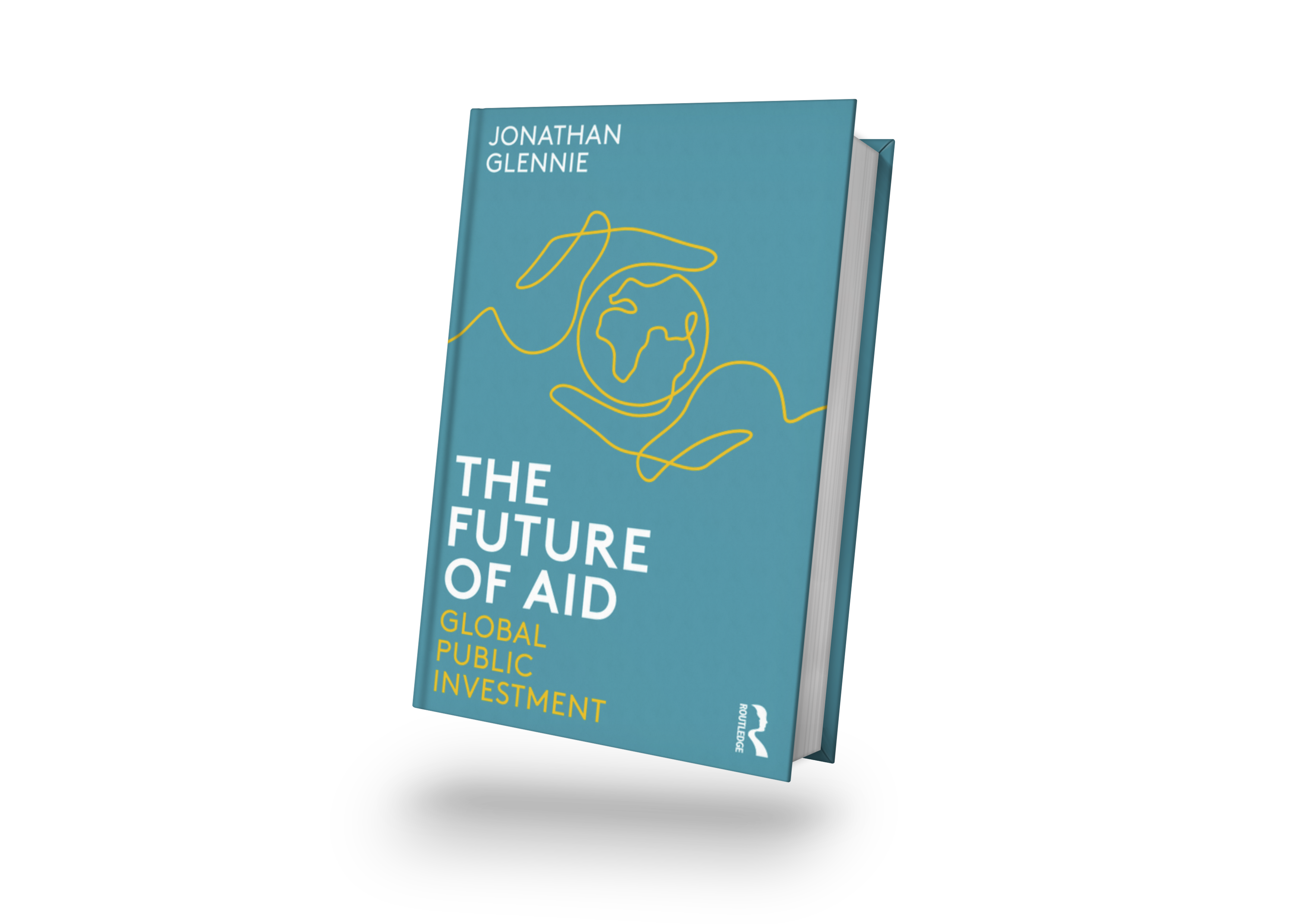 Jonathan Glennie publishes book on The Future of Aid, Global Public Investment